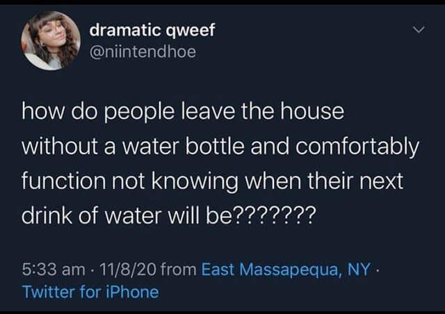 besoin de boire de l'eau quand on n'est plus chez soi