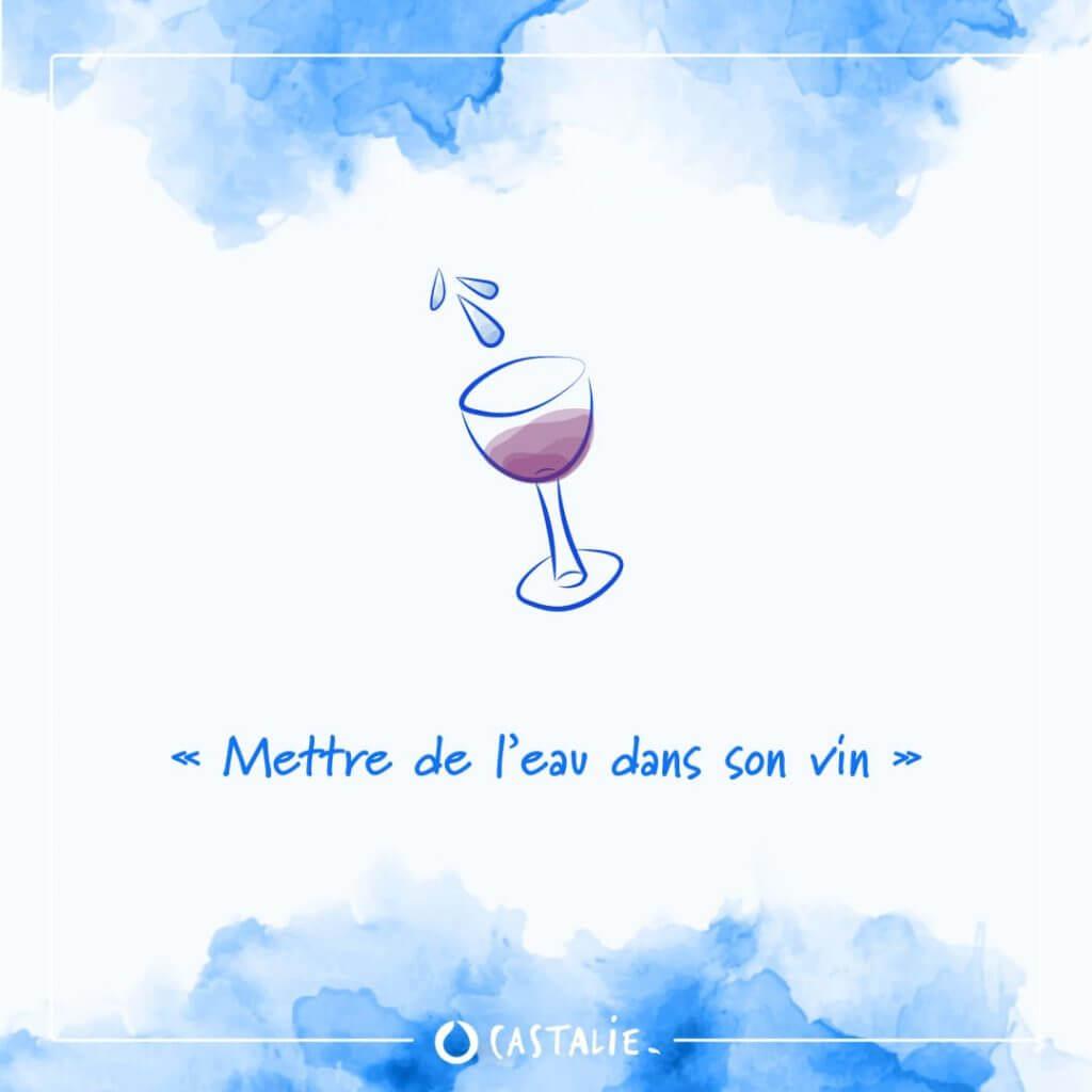 mettre de l'eau dans son vin